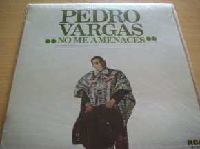Pedro Vargas - No Me Amenaces